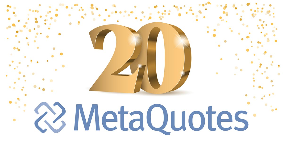 MetaQuotes Software is 20!