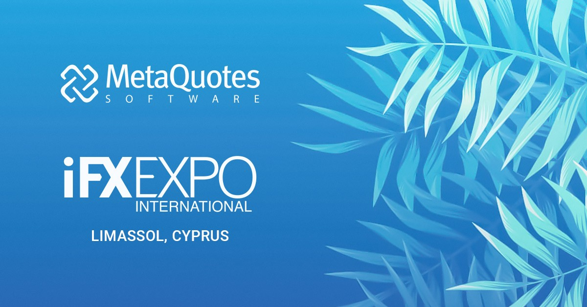 MetaQuotes Software at the iFX EXPO International 2019